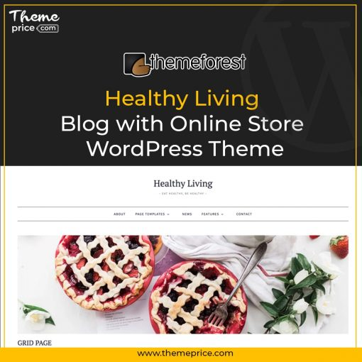 Healthy Living – Blog with Online Store WordPress Theme