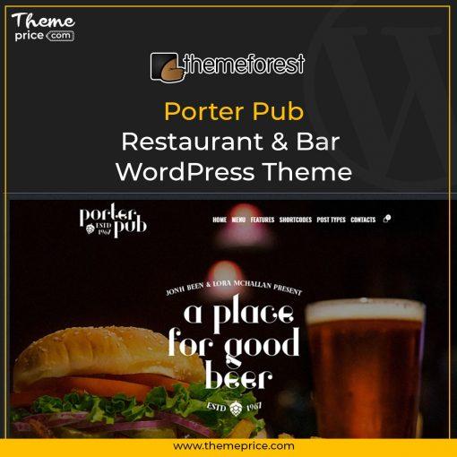 Porter Pub – Restaurant & Bar WordPress Theme