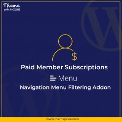 Paid Member Subscriptions Navigation Menu Filtering Addon